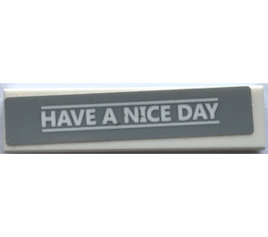 """LEGO Tile 1 x 4 with """"HAVE A NICE DAY"""" Sticker (2431)"""