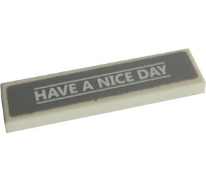 """LEGO White Tile 1 x 4 with """"HAVE A NICE DAY"""" Sticker"""
