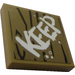 """LEGO Dark Tan Tile 2 x 2 with """"KEEP"""" Sticker with Groove"""